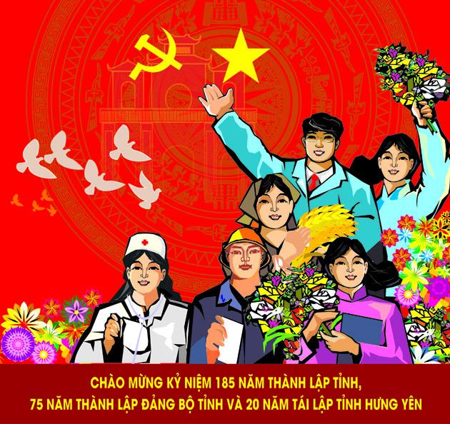 Kỷ niệm 185 năm thành lập tỉnh Hưng Yên, 75 năm thành lập Đảng bộ tỉnh, 20 năm tái lập tỉnh